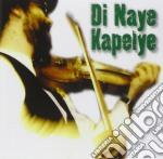 Traditional klezmer music cd musicale di DI NAYE KAPELYE