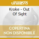 Out of sight cd musicale di Kroke