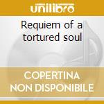 Requiem of a tortured soul cd musicale