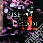 YOU OR SIDNEY                             cd musicale di RISE AND FALL OF A D