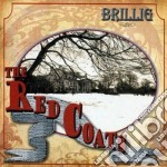 Brillig - The Red Coats cd musicale di BRILLIG