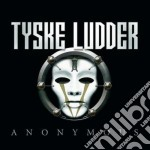 ANONYMOUS                                 cd musicale di Ludder Tyske