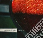 City of red lights cd musicale di X Lakeside