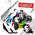 Oh My God, It's Electro House Vol.2 cd musicale di ARTISTI VARI