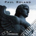 NEVERMORE                                 cd musicale di Paul Roland