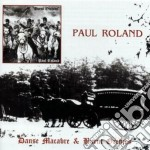 Paul Roland - Danse Macabre & Burnt Orchids cd musicale di Paul Roland