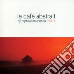 Le cafe' abstrait vol.7 cd musicale di ARTISTI VARI
