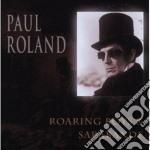 Paul Roland - Roaring Boys & Sarabande cd musicale di Paul Roland