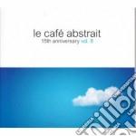 Le cafe' abstrait vol.8 cd musicale di Artisti Vari