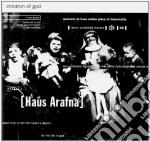 Haus Arafna - Children Of God cd musicale di Arafna Haus
