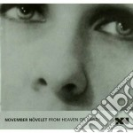 November Novelet - From Heaven On Earth cd musicale di Novelet November