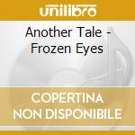 Frozen eye cd musicale