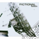 Fictional - Fiction cd musicale di FICTIONAL