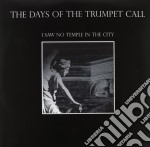 (LP VINILE) I saw no temple in the city lp vinile di Days of the trumpet