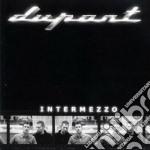 Dupont - Intermezzo cd musicale di DUPONT