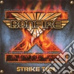 Bonfire - Strike Ten cd musicale di Bonfire