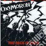 Oxymoron - The Pack Is Back cd musicale di Oxymoron