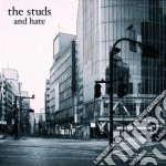 AND HATE                                  cd musicale di The Studs