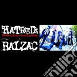 Balzac - Hatred:destruction=construction cd musicale di BALZAC