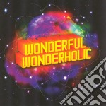 Wonderful wonderholic cd musicale di LM.C