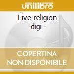 Live religion -digi - cd musicale di Omnia
