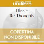 Re thought cd musicale di Bliss