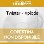 XPLODE cd musicale di TWYSTER