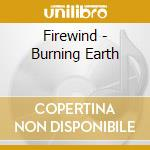 BURNING EARTH cd musicale di FIREWIND