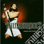 Thunderbolt - Demons And Diamonds cd musicale di THUNDERBOLT