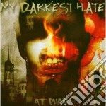 AT WAR/CD+DVD cd musicale di MY DARKEST HATE