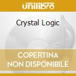 CRYSTAL LOGIC cd musicale di MANILLA ROAD