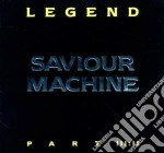 Saviour Machine - Legend Vol.3.2 cd musicale di Machine Saviour