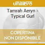 Typical gurl cd musicale