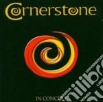 IN CONCERT                                cd musicale di CORNERSTONE