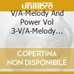 Melody & power vol.3 cd musicale