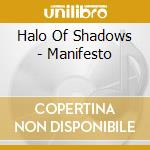 Halo Of Shadows - Manifesto cd musicale