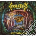 Crematory - ...just Dreaming cd musicale di CREMATORY
