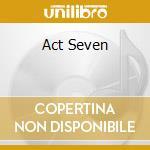 ACT SEVEN cd musicale di CREMATORY