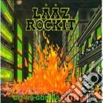 Laaz Rockit - City's Gonna Burn cd musicale di Rockit Laaz