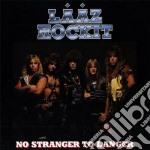 Laaz Rockit - No Stranger To Danger cd musicale di Rockit Laaz
