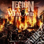 Legion Of The Damned - Descent Into Chaos cd musicale di LEGION OF THE DAMNED