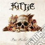 Kittie - I've Failed You cd musicale di Kittie