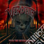 Vendetta - Feed The Exter Mination cd musicale di Vendetta