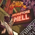 5 Star Grave - Drugstore Hell cd musicale di 5 star bgrave