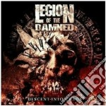 DESCENT INTO CHAOS - DELUXE - CD+ DVD     cd musicale di LEGION OF THE DAMNED