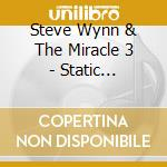 STATIC TRANSMISSION cd musicale di Steve wynn & the miracle 3