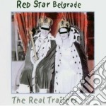 THE REAL TRAITORS cd musicale di RED STAR BELGRADE