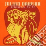 Dawson Julian - Bedroom Suite cd musicale di DAWSON JULIAN