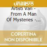 A MAN OF MYSTERIES/2CD cd musicale di STEVE WYNN TRIBUTE