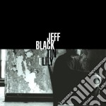 Jeff Black - Tin Lily cd musicale di BLACK JEFF